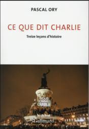 telecharger Ce que dit Charlie – treize lecons d'histoire livre PDF/ePUB en ligne gratuit