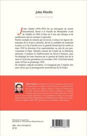 Jules Abadie ; itinéraire d'un médecin devenu ministre et maire d'Oran - 4ème de couverture - Format classique