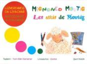 Mignoned Moutig ; les amis de Moutig abécédaire à colorier - Couverture - Format classique