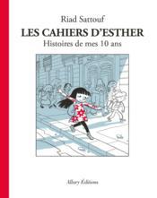 Les cahiers d'Esther T.1 ; histoires de mes 10 ans - Couverture - Format classique