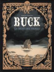 Buck ; la nuit des trolls - Couverture - Format classique