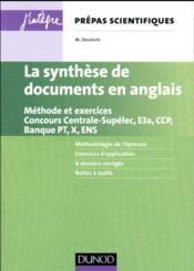 La synthèse de documents en anglais ; méthode et exercices ; concours Centrale-supélec, e3a, X et ENS - Couverture - Format classique