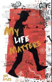 My life matters - Couverture - Format classique
