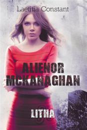 Aliénor Mckanaghan ; Litha - Couverture - Format classique