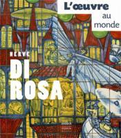 Hervé di Rosa ; l'oeuvre au monde - Couverture - Format classique