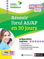 Réussir l'oral aide-soignant auxiliaire puériculture en 30 jours ; préparation express (édition 2019) - Couverture - Format classique