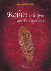 Robin et le livre des Euangélions - Couverture - Format classique