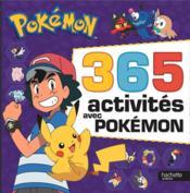 Pokémon ; 365 activités avec Pokémon - Couverture - Format classique