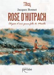 Rose d'Hutpach - Couverture - Format classique