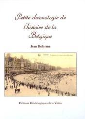 Petite chronologie de l'histoire de la Belgique - Couverture - Format classique