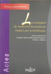 Les pratiques de recherche biomédicale visitées par la bioéthique - Intérieur - Format classique