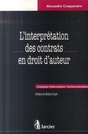 L'interpretation des contrats en droit d'auteur - Intérieur - Format classique