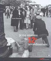Je me souviens 12e arrond 2ed (édition 2001) - Intérieur - Format classique
