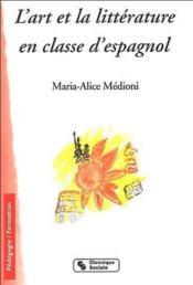 L'art et la littérature en classe d'espagnol - Couverture - Format classique