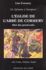 Eglise De L Abbe De Cormery Abri Des Persecutes - Couverture - Format classique