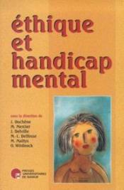 Éthique et handicap mental ; autonomie, intégration et difference - Couverture - Format classique