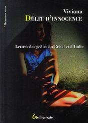 Delit d'innocence ; lettres des geoles du Bresil et d'Italie - Intérieur - Format classique