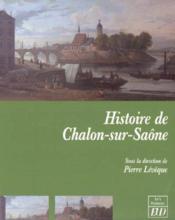 Histoire de chalon-sur-saone - Couverture - Format classique