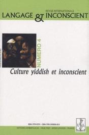 Langage et inconscient t.4 ; culture yiddish et inconscient - Couverture - Format classique
