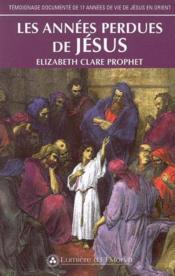 Les Annees Perdues De Jesus - Couverture - Format classique