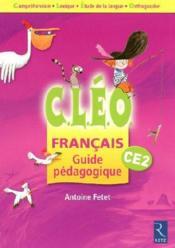 Cleo ; Français ; Ce2 ; Guide Pédagogique (Edition 2009) - Couverture - Format classique