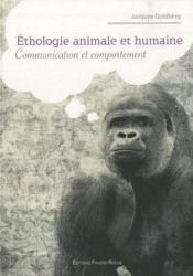 Éthologie animale et humaine ; communication et comportement - Couverture - Format classique