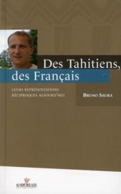 Des Tahitiens, des Français - Couverture - Format classique
