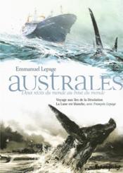 Australes ; deux récits du monde au bout du monde ; voyage aux îles de la Désolation ; la lune est blanche ; coffret - Couverture - Format classique