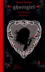 Ghostgirl mortellement amoureuse - Couverture - Format classique