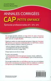 Épreuves professionnelles ; EP1, EP2, EP3 ; CAP petite enfance ; annales corrigées (3e édition) - 4ème de couverture - Format classique