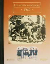 Les années-mémoires 1940 - Couverture - Format classique