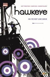 Hawkeye t.1 ; ma vie est une arme - Couverture - Format classique