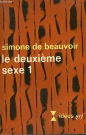 Le Deuxieme Sexe N° 1. Collection : Idees N° 152 - Couverture - Format classique