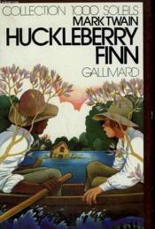 Huckleberry Finn. Collection : 1 000 Soleils. - Couverture - Format classique