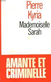 Mademoiselle Sarah. - Couverture - Format classique