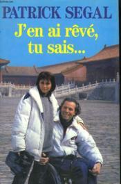 J'En Ai Reve, Tu Sais .... . - Couverture - Format classique