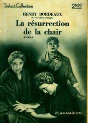 La Resurrection De La Chair. Collection : Select Collection N° 43 - Couverture - Format classique