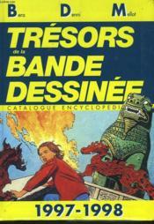 Tresors De La Baznde Dessinee. Catalogue Encyclopedique 1997-1998 - Couverture - Format classique
