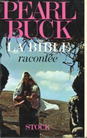 La Bible Racontee - Couverture - Format classique