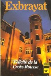 Felicite De La Croix-Rousse - Couverture - Format classique