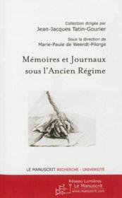 Memoires et journaux sous l'ancien regime - Couverture - Format classique