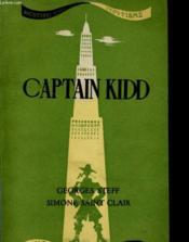 CAPTAIN KIDD. Dernier descendant de l'ancien corsaire de la légende - Couverture - Format classique