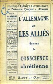 L'Allemagne Et Les Allies Devant La Conscience Chretienne. - Couverture - Format classique