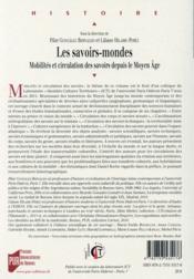 Les savoirs-mondes ; mobilités et circulation des savoirs depuis le Moyen Age - 4ème de couverture - Format classique