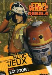 Disney ; Star Wars rebels ; bloc de jeux avec tattoos ! - Couverture - Format classique
