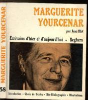 Marguerite Yourcenar - Collection Ecrivains D'Hier Et D'Aujourd'Hui N°38 - Couverture - Format classique