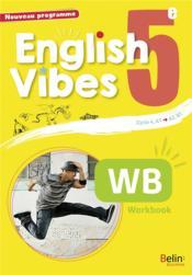 English Vibes ; anglais ; 5e ; A2-B1 ; workbook (édition 2017) - Couverture - Format classique