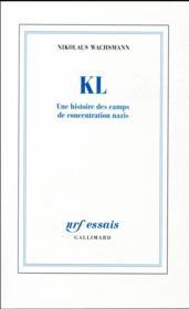 KL ; une histoire des camps de concentration nazis - Couverture - Format classique