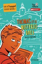 Thomas et le misterio Dali - Couverture - Format classique