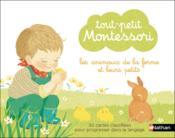 Tout-petit Montessori ; les animaux de la ferme et leurs petits - Couverture - Format classique
